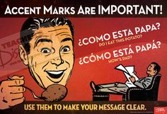 Spanish Mini-Poster Accent marks are important for clarity! Make that point with your students in a funny way. 13 x 19 inches.Accent marks are important for clarity! Make that point with your students in a funny way. 13 x 19 inches. Spanish Posters, Spanish Jokes, Spanish Vocabulary, Spanish English, Spanish Sayings, Spanish Grammar, Spanish Sentences, Vocabulary Ideas, Funny Spanish