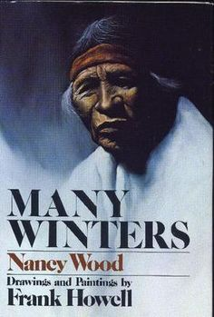 MANY WINTERS BY NANCY WOOD AND ILLUSTRATIONS DONE BY FRANK HOWELL, 1974  SIGNED BY THE ARTIST GREAT HOLIDAY GIFT
