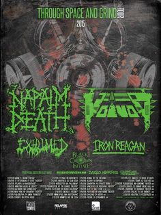 Napalm Death + Exhumed + Iron Reagan + Voi-vod ( Through Space And Grind Tour 2015)