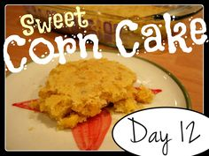 Laura's Sweet Corn Cake [DAY 12] ★ watch the video: http://youtu.be/3cmvXtD1C0A ★  I'm trying A NEW RECIPE OF Laura in the Kitchen EVERY DAY and sharing its conversion into the metric system, come and join me on my yummy challenge! :)