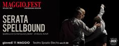Teramo Maggio. Fest : al Teatro Spazio Electa in scena gli Spellbound