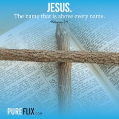 #Jesus: The name that stands above all else!