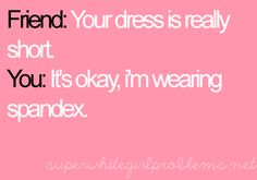 At rare times when you do catch me in a dress.I am always wearing spandex! At rare times when you do catch me in a dress.I am always wearing spandex! Cheer Quotes, Soccer Quotes, Sport Quotes, Soccer Humor, Cheerleading Quotes, Football Humor, Cheer Sayings, Volleyball Jokes, Volleyball Problems