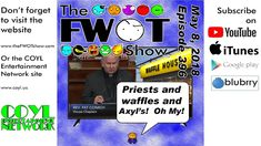 The FWOT Show   May 8, 2018