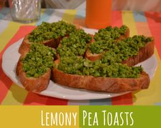 Lemony Pea Toasts