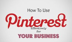 How To Use Pinterest For Your Business - Write On Track | Write On Track