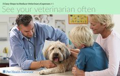 5 Easy Steps to Reduce Veterinary Expenses My dog's Vet now makes house calls, which is a very great service for him.