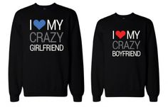 Anniversary Gifts, Wedding Gifts, Valentines Day Gifts, Christmas Gifts, Engagement Party Gifts, and Bridal Shower Gift Ideas - His and Her I Love My Crazy Boyfriend and Girlfriend Matching Sweatshirts for Couples by 365 in love