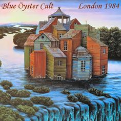 Blue Oyster Cult Live: Hammersmith Odeon, London 1984. I want this recording.