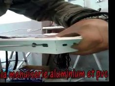 yahia menuiserie aluminium et pvc نجارة الالمنيوم نافدة 2017 - YouTube Pvc, Make It Yourself, Youtube, Youtube Movies
