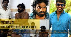 #Vishal life saving help for an actor