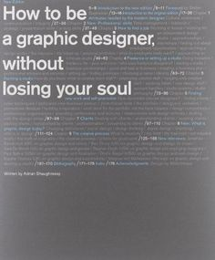 How to Be a Graphic Designer without Losing Your Soul (New Expanded Edition)