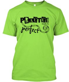 Cool T Shirts | Practice Make Perfect  Lime T-Shirt Front
