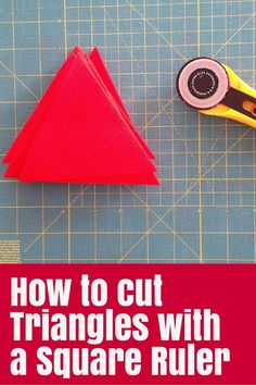 How to Cut Triangles with a Square Ruler - The Crafty Mummy