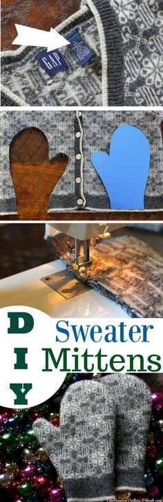 Sweater Mittens, DIY, Old Sweater, Sweater Craft Ideas, Wool Sweater Ideas, Handmade Mittens, Christmas Gift Ideas, Frugal Christmas Ideas