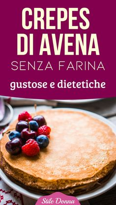 Recipe Oat crepes without flour: tasty and dietetic -.- Ricetta Crepes di avena senza farina: gustose e dietetiche – … Recipe Oat crepes without flour: tasty and dietetic – - Crepes, Crepe Recipes, High Protein Low Carb, Best Dinner Recipes, Healthy Sweets, Light Recipes, Creative Food, Food Hacks, Vegan Recipes