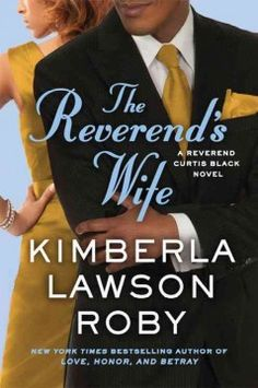 The reverend's wife : a novel by Kimberla Lawson Roby. Click the cover image to check out or request the Douglass Branch bestsellers and classics kindle.