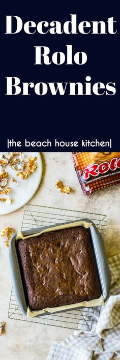 Decadent Rolo® Brownies | Rich and SUPER chocolatey, these Decadent Rolo® Brownies are a simple, delicious treat for that special person in your life! thebeachhousekitchen.com @thebeachhousek #brownies #dessert #chocolate #easy #recipe