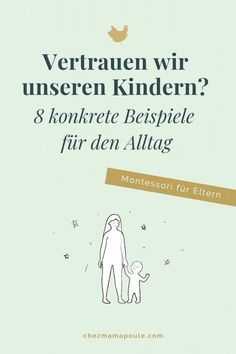 8 konkrete Beispiele aus dem Alltag About trust in our children. Our kids actually know it better than we do. And when we trust them, they in turn learn to trust t Halloween Mason Jars, Kids Sand, Photo Coasters, Learning To Trust, Attachment Parenting, Blog Love, Kids Reading, Our Kids, Beautiful Babies