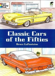Classic Cars of the Fifties (Dover History Coloring Book) by Bruce LaFontaine http://www.amazon.com/dp/0486433269/ref=cm_sw_r_pi_dp_mnKwvb1XGM20C