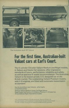 https://flic.kr/p/8ye9Ue | 1966 Chrysler VC Valiant ad (UK) pg 1 | Page 1 of a 2 page British magazine ad for Australian built 1966 Chrysler VC Valiant sedan and wagon (estate). Available from Warwick Wright Ltd Chrysler Concessionaire of 30 St John's Wood Road London. The cars were on display at Earl's Court Motor Show 1966.