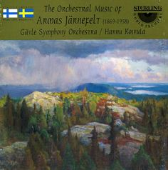 Armas Jarnefelt - Jarnefelt: Ouverture Lyrique/Korsholm/Berceuse