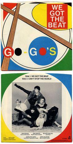 We Got The Beat b/w Can't Stop The World Go-Go's, I.R.S. Records/USA (1981)