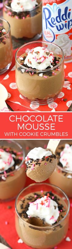 Chocolate Mousse with Cookie Crumbs - easy to make and perfect for sharing for Valentines Day! Share the joy with Reddi Whip! No Bake Desserts, Just Desserts, Dessert Recipes, Sweet Desserts, Individual Desserts, Cold Desserts, Pudding Desserts, Pastry Recipes, How To Make Chocolate