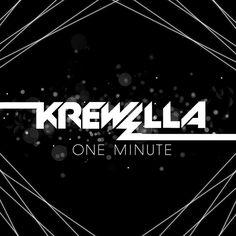 Krewella; one minute
