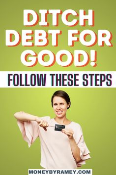 Perhaps you are in this position, perhaps you are 'in debt to your eyeballs.' While the unburdening of one's self is a challenging endeavor, take heart that it can be accomplished.nnDitch debt for good! Click the photo to learn more about the steps on how to get rid of debt. #ideas #personalfinance #money #moneymanagement #debtfree #financialfreedom #financialplanning #financialindependence #tips #howto #savings #budgeting #finance #living #visionboard