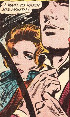 "Comic Girls Say.. ""I want to touch his mouth ! "" #comic #vintage"
