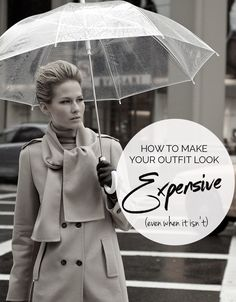 how to make your outfit look more expensive