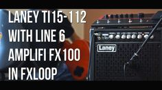 Laney Ti15-112 with Line 6 AMPLIFi FX100 - Clean