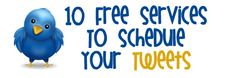 10 Free Services To Schedule Your Tweets