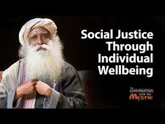 (1) Social Justice Through Individual Wellbeing - YouTube