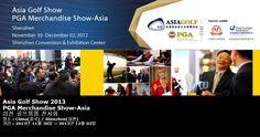 Asia Golf Show 2013 PGA Merchandise Show-Asia 심천 골프용품 전시회
