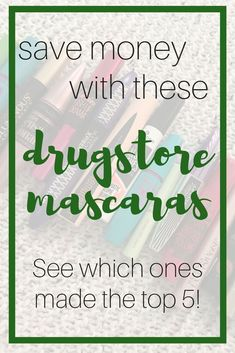 If you are looking for a mascara that won't break the bank, then check out these money saving drugstore mascaras.