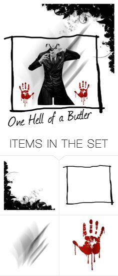 """""""Simply One Hell of a Butler"""" by snake-eyed-demon ❤ liked on Polyvore featuring art"""