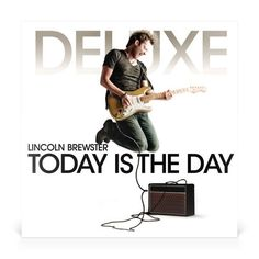Today is the Day - Deluxe Edition