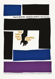 1955 one sheet from one of the poster design kings, Saul Bass, for Otto Preminger's The Man with the Golden Arm.