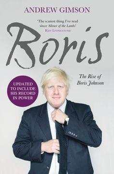 "Book Cover: ""Boris: The Rise of Boris Johnson"" by Andrew Gimson"