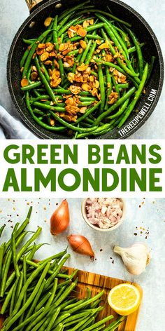 Green Beans Almondine is an easy side dish that is fast enough to make on a weeknight, yet impressive enough to serve at a holiday dinner. You may never eat plain green beans again! FOLLOW The Recipe Well for more great recipes!  #easy #weeknightmeal #Thanksgiving #Christmas #Easter #Holiday #veganoption #dinner #side
