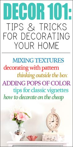 Decor tips for decorating your home!