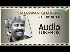 Ustad Rashid Khan | Sahaswan Gharana | Best Of Hindustani Classical Music Vocal Jukebox - http://music.tronnixx.com/uncategorized/ustad-rashid-khan-sahaswan-gharana-best-of-hindustani-classical-music-vocal-jukebox/