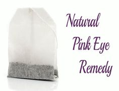 Tea Bags – A Natural Remedy for Pink Eye not sure if i've ever had it but this is good to know just in case :P Natural Pink Eye Remedy, Natural Health Remedies, Natural Healing, Herbal Remedies, Natural Remedies, Natural Treatments, Natural Skin, Natural Foods, Home Remedies