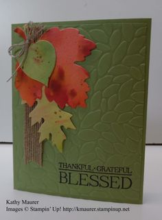 Thanksgiving Card made with watercolor leaves and Stampin' Up!'s Leaflets Framelits and Petal Burst Embossing Folder.  For details, go to my Monday, October 10, 2016 blog at http://www.stampinup.net/blog/2130686/entry/watercolor_leaves