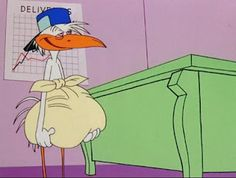 The Looney Tunes Stork, always drunk and mixing up the babies.