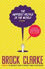 New Release - The Happiest People in the World (Contemporary Literary Fiction, Humor & Satire, Starred Reviews)