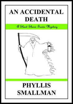 An Accidental Death by Phyllis Smallman on StoryFinds -Enjoy a #free short story #award winning mystery