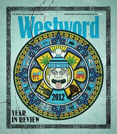 Westword, December 27, 2012   Art director: Jay Vollmar